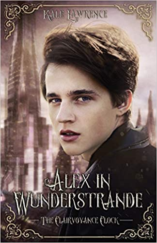 Cover for Alex in Wunderstrande: The Clairvoyance Clock